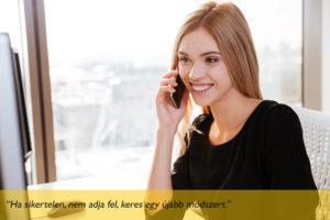 Ha sikertelen az online marketing módszer, nem adja fel, keres egy újabb módszert.