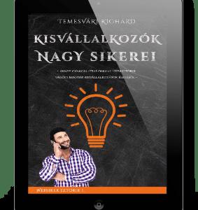 Temesvári Richárd - Kisvállalkozók nagy sikerei