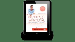 Profitáló Weboldal - pénzkidobás nélkül